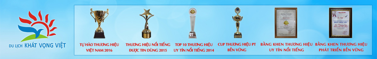 Giải thưởng của du lịch Khát Vọng Việt - KAVO TRAVEL