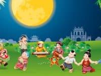 Tết Trung thu – Một nét đẹp văn hóa độc đáo của người Việt Nam